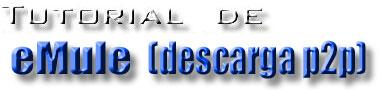 Actualizado el manual de emule p2p en www.guiasytutoriales.es